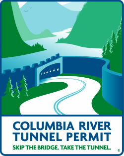Made in Portland, Oregon. Visit ColumbiaRiverTunnelPermits.comPicture
